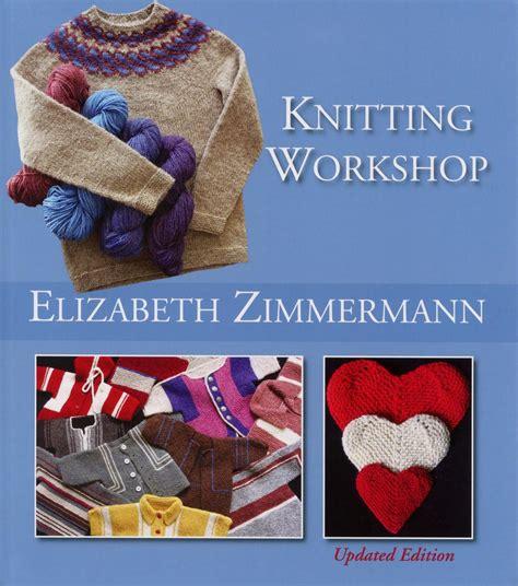 knitting books knitting workshop updated edition knitting book halcyon