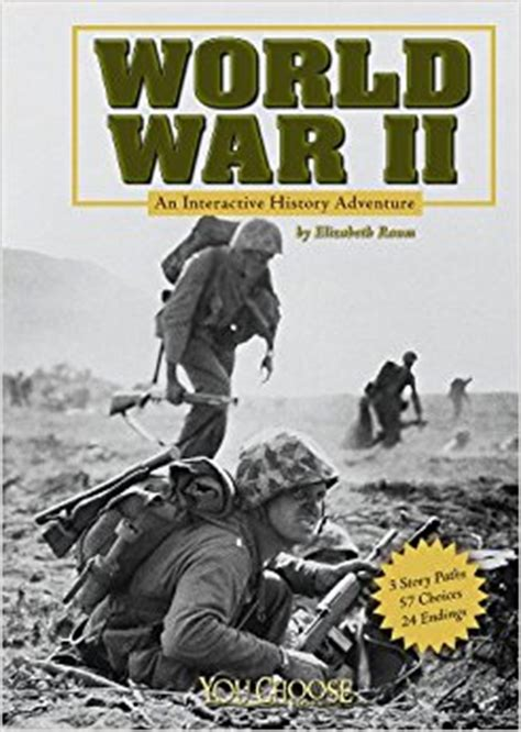 world war 2 in pictures book world war ii an interactive history adventure you choose
