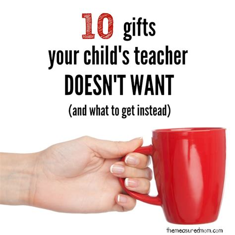 gifts for gifts for teachers what to buy and what to avoid the