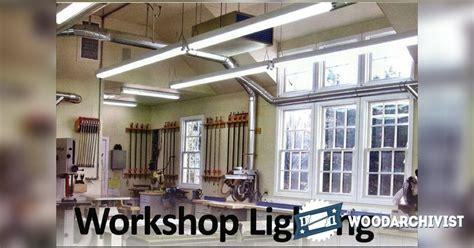 woodworking shop lighting 22 original woodworking shop lighting egorlin
