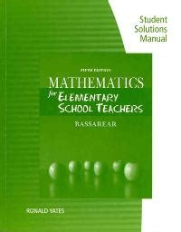mathematics for elementary teachers with activities 5th edition solved through illustrations demonstrate how to solve