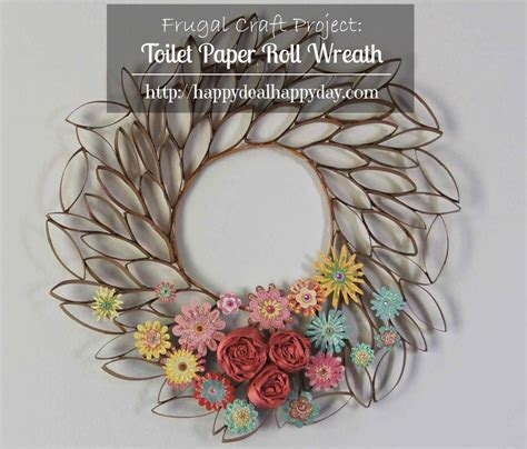 crafts using toilet paper rolls toilet paper roll crafts toilet paper roll wreath