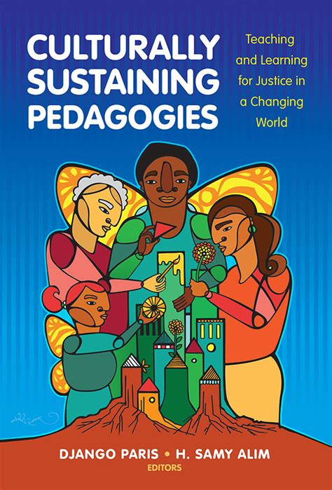 culturally sustaining pedagogies teaching and learning
