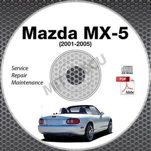 2002 2003 mazda mpv service manual cd rom workshop repair 3 0l v6 ebay 2001 2005 mazda miata mx 5 1 8l vvt service repair manual cd rom 2002 2003 2004