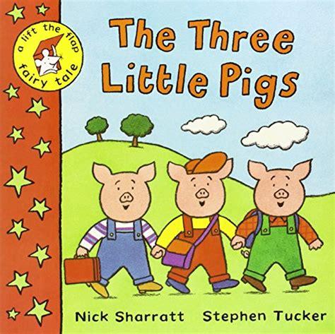 the three pigs picture book nick sharratt stephen tucker the three pigs