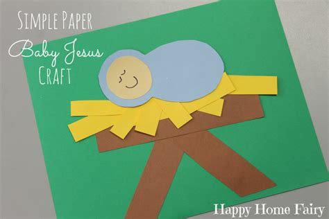 baby jesus crafts for simple paper baby jesus craft happy home