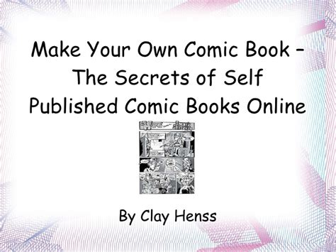 how to make your own picture book make your own comic book the secrets of self published