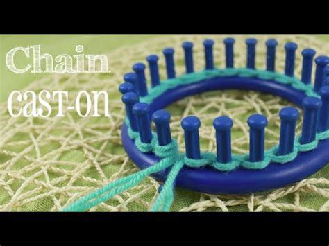 loom knitting cast loom knitting chain cast on