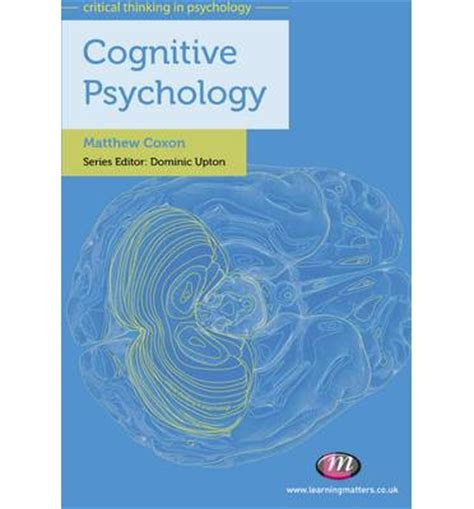 cognitive psychology cognitive psychology matthew coxon 9780857255228