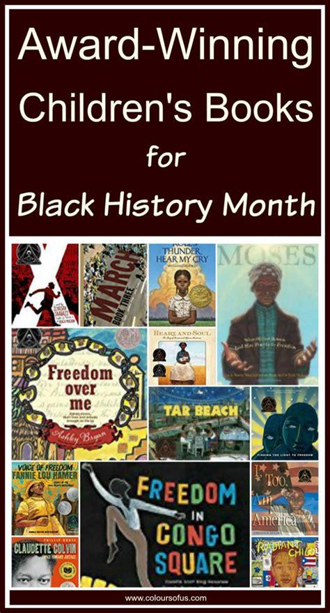 award winning picture books 21 award winning children s books for black history month