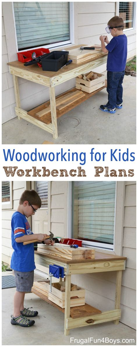 woodworking for boys workbench plans build your own woodworking