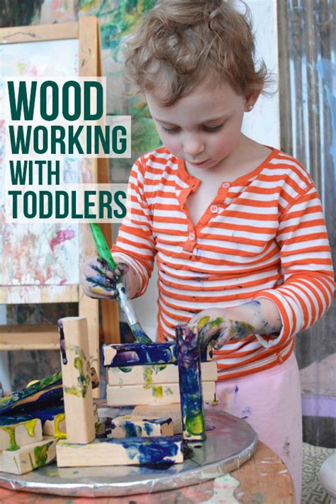 preschool woodworking wood working with your toddler building future engineers