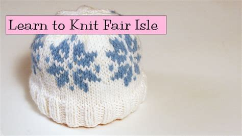 beginner fair isle knitting pattern learn to knit fair isle part 1