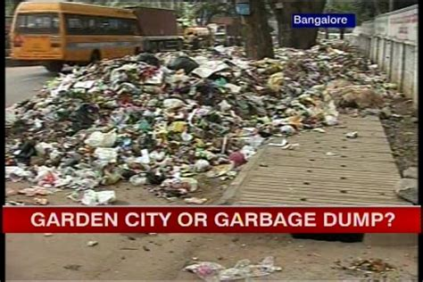 Garden City Ny Garbage Up Garden City Bangalore Turning Into A Garbage Dump Ibnlive