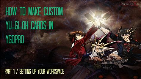 how to make a custom yugioh card how to create custom yugioh cards in ygopro part 1