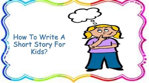 how to write a picture book for children how to write a story for