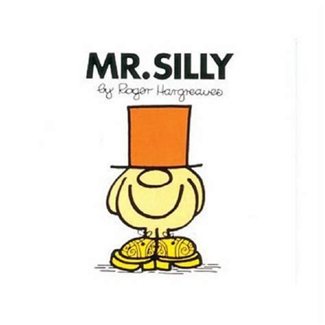 silly picture books mr silly mr 10 by roger hargreaves reviews