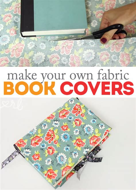 how to make fabric how to make diy fabric book covers
