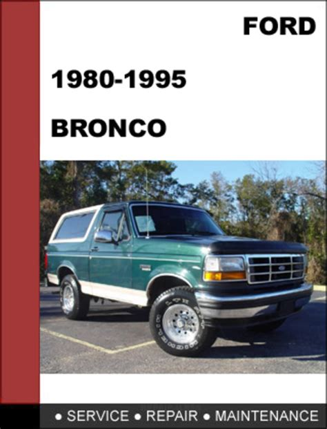 auto repair manual free download 1985 ford bronco ii security system 1990 ford bronco owners manual download