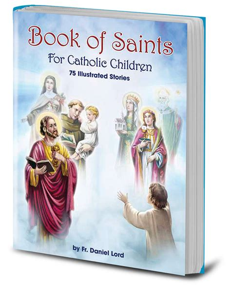 picture book of saints book of saints for catholic children