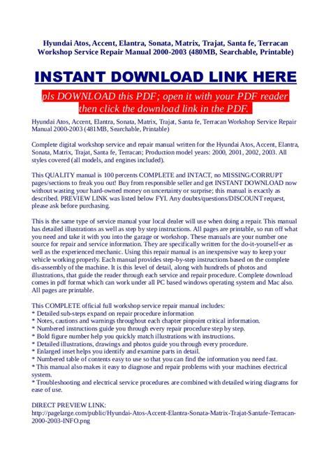 service repair manual free download 1998 hyundai accent navigation system hyundai atos accent elantra sonata matrix trajat santa fe terr