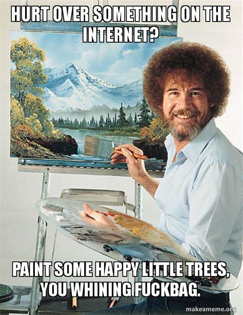 bob ross painting happy trees hurt something on the paint some happy