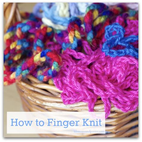 how do i finger knit how to finger knit and a yarn giveaway