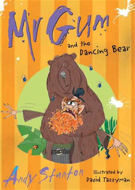 picture books about bears mr gum and the by andy stanton reviews