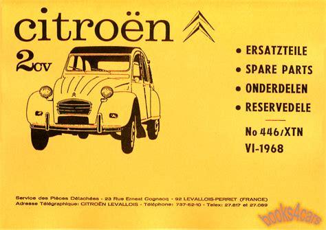 Citroen 2cv Parts by Citroen 2cv Parts Manual Book 2 Cv 2 Cv Shop Service Parts