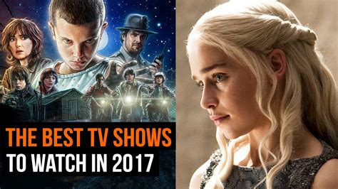 best shows the tv shows to in 2017