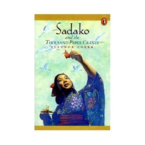 sadako picture book sadako and the thousand paper cranes quotes