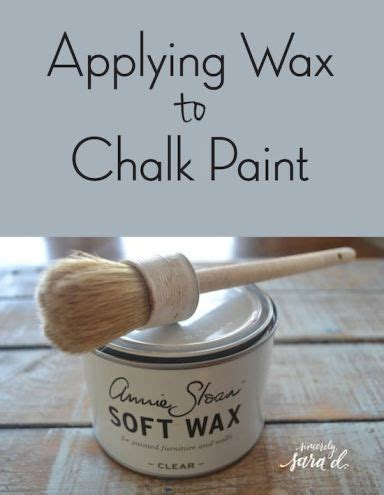 applying autentico chalk paint 17 best ideas about furniture wax on wax