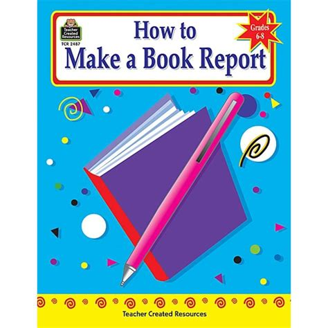 how to make picture book how to make a book report grades 6 8 tcr2487