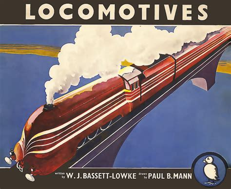 locomotive picture book locomotives by w j bassett lowke and paul b mann puffin