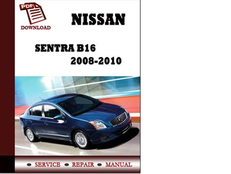 service repair manual free download 2009 nissan sentra instrument cluster nissan sentra workshop owners manual free download autos post