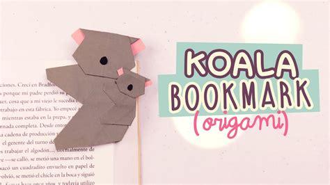 how to make a origami koala diy origami bookmark origami koala easyorigami