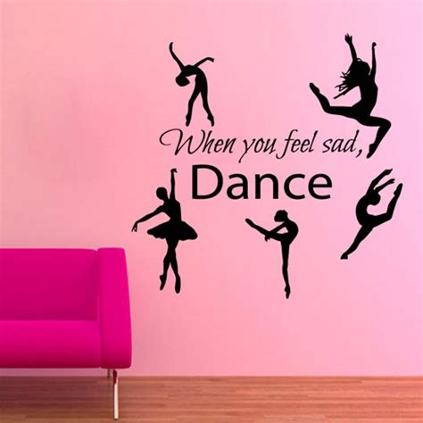 Childrens Large Wall Stickers ballerina wall decals when you feel sad dance quotes vinyl
