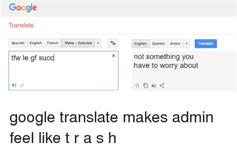translate to translate meme detected ttw