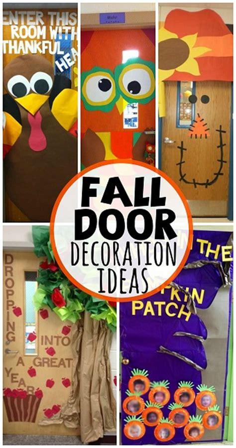 door decoration ideas for classroom fall door decoration ideas for the classroom crafty morning