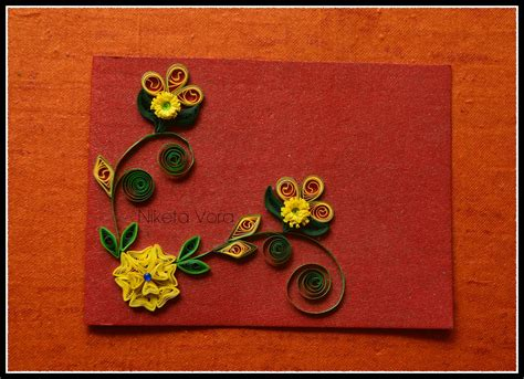 handmade card niketa s creative corner handmade quilled greeting card
