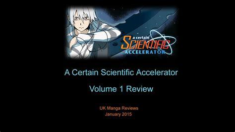 a certain scientific accelerator a certain scientific accelerator volume 1 review