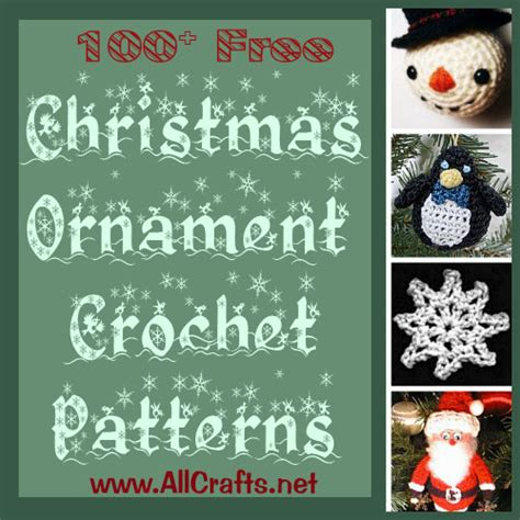 free ornament craft patterns 100 free ornament crochet patterns allcrafts
