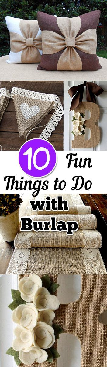 craft things to do with 10 things to do with burlap simple diy crafts