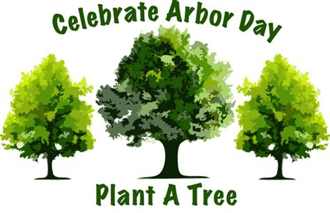 friday april 24 and sunday april 26 it s arbor day
