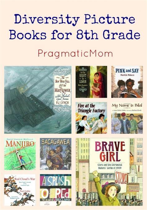 Diversity Picture Books For 8th Grade Pragmaticmom