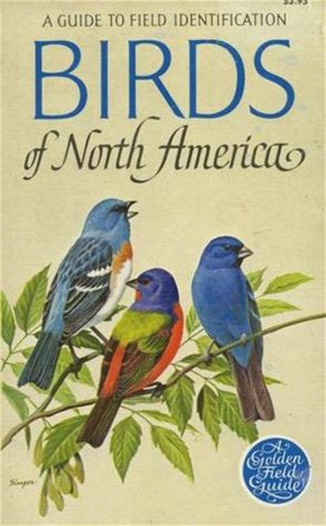 bird picture books birds of america a guide to field identification by
