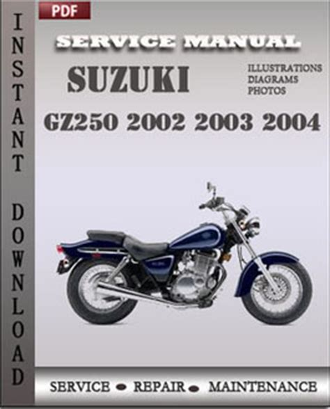 Suzuki Gz250 Manual by Suzuki Gz250 2002 2003 2004 Workshop Repair Manual Pdf