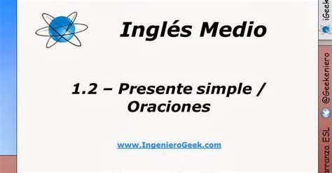 preguntas faciles en pasado simple 1 2 presente simple oraciones afirmativas y negativas