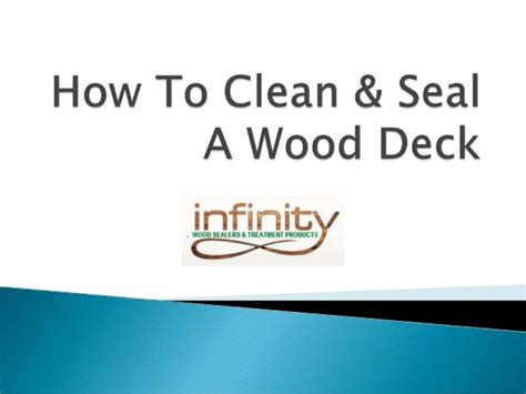 how to clean woodwork how to clean and seal a wood deck