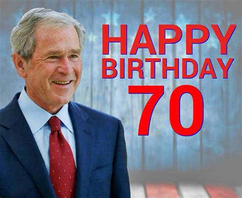 george bush birthday george w bush s birthday celebration happybday to